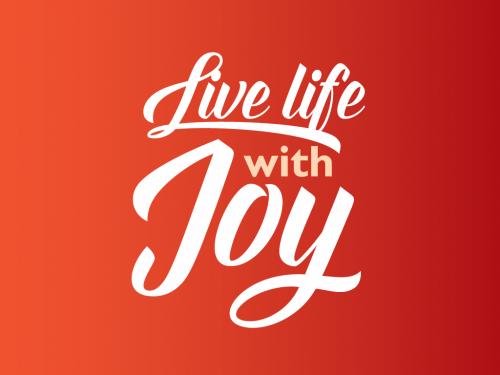 Live Life with Joy